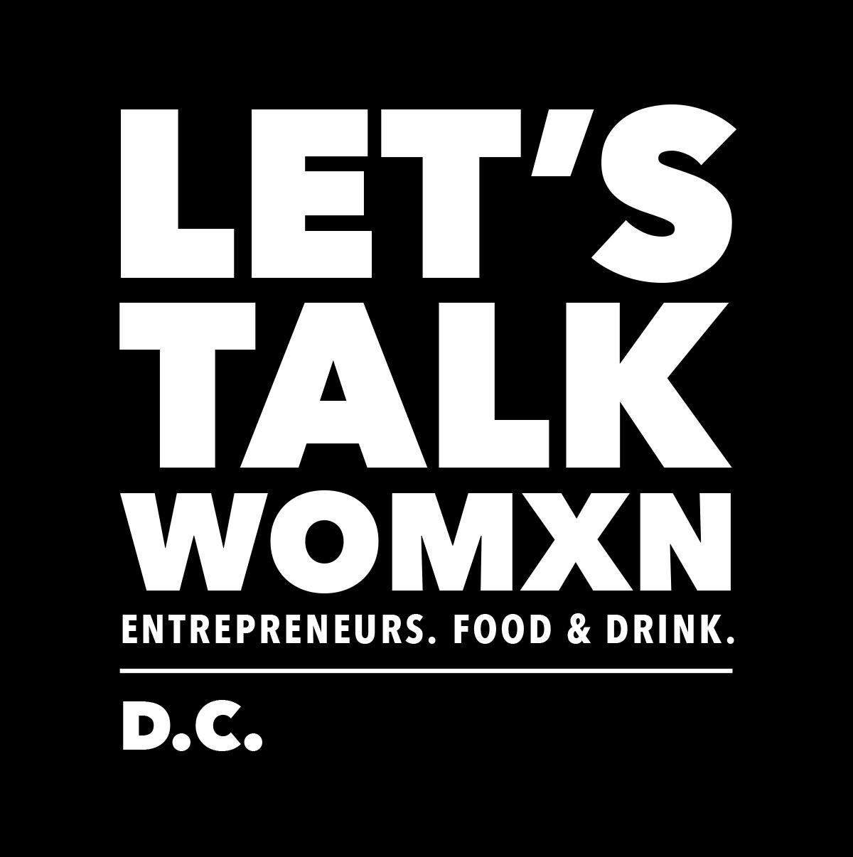 Let's Talk Womxn - DC